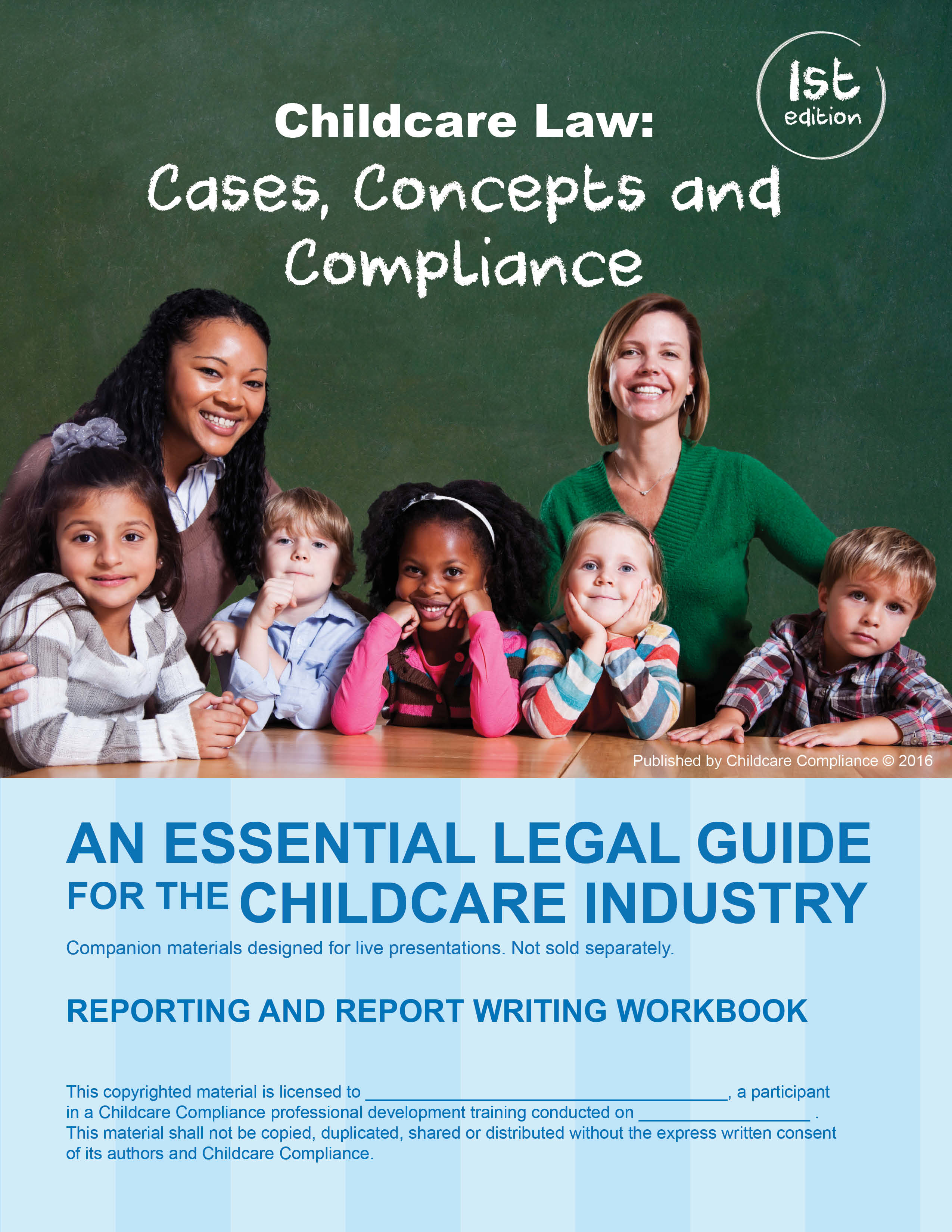Childcare Law: Cases, Concepts and Compliance – An Essential Legal Guide  for the Childcare Industry (Reporting and Report Writing Workbook)